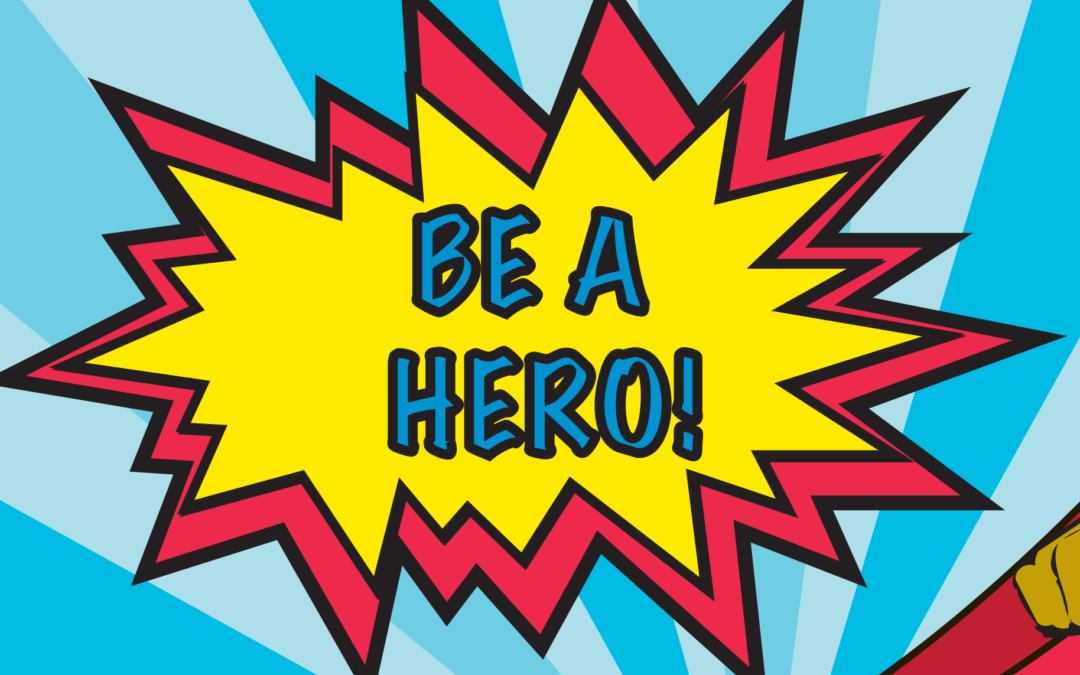 Be A Hero 2018